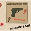 Dissidenten & Mohamed Mounir – We Don't Shoot! «Album release 20.11.2017»